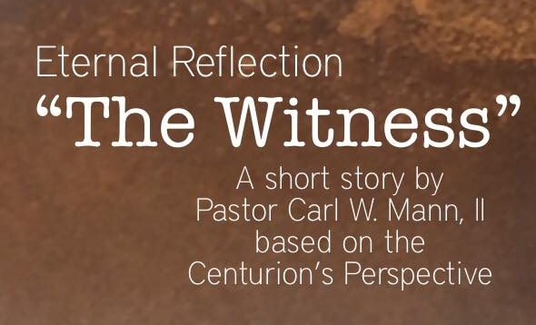 """""""Eternal Reflection – 'The Witness'"""" (Part 2)"""