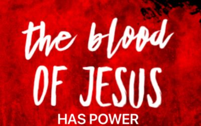 The Blood of Jesus has Power to Purify