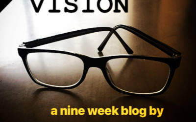 Vision (Part 9 of 9)