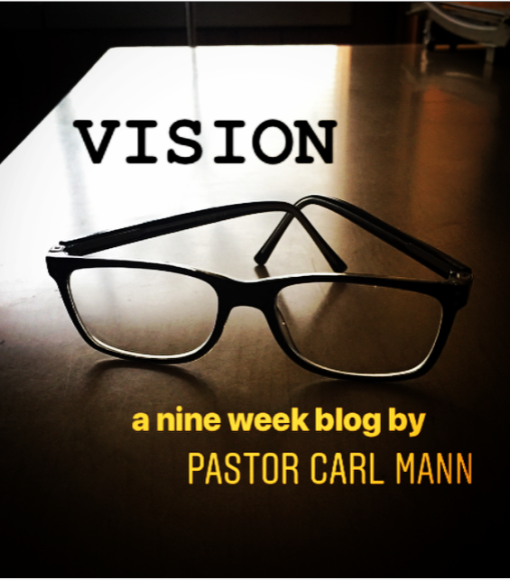 Vision (Part 3 of 9)