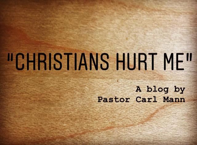 Christians Hurt Me