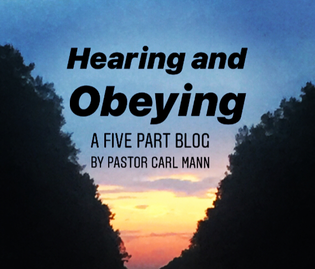 Hearing and Obeying (Part 3 of 5)