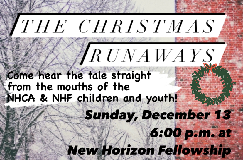 """Private: SAVE THE DATE! Christmas Program at NHF – """"The Christmas Runaways"""" – Sunday, December 13 at 6:00 p.m."""